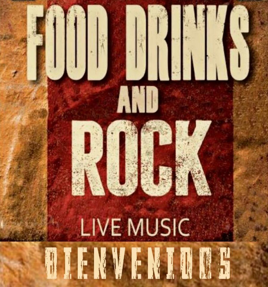 Bienvenidos Food drinks rock live music