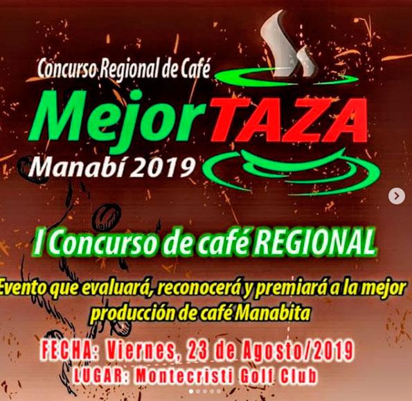 Concurso Regional de Café MEJOR TAZA MANABÍ 2019 – I EDICIÓN